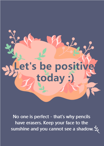 Let Us Be Positive Today